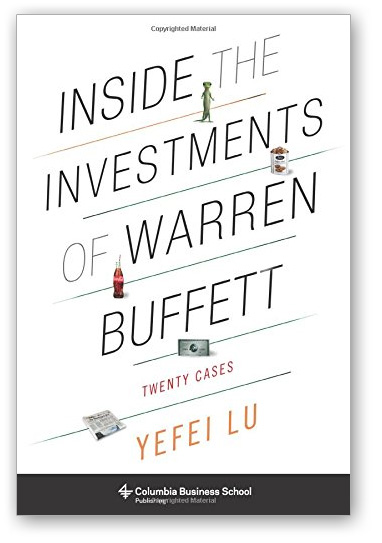 Yefei Lu - Inside the Investments of Warren Buffett
